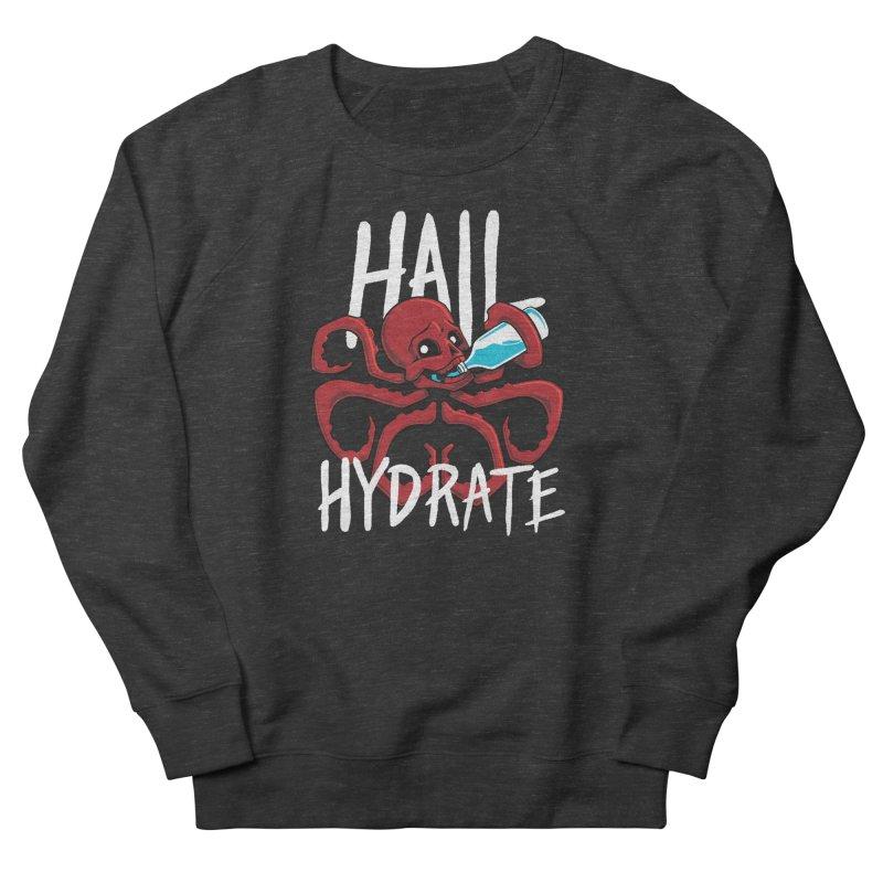 Hail Hydrate Women's Sweatshirt by Gyledesigns' Artist Shop