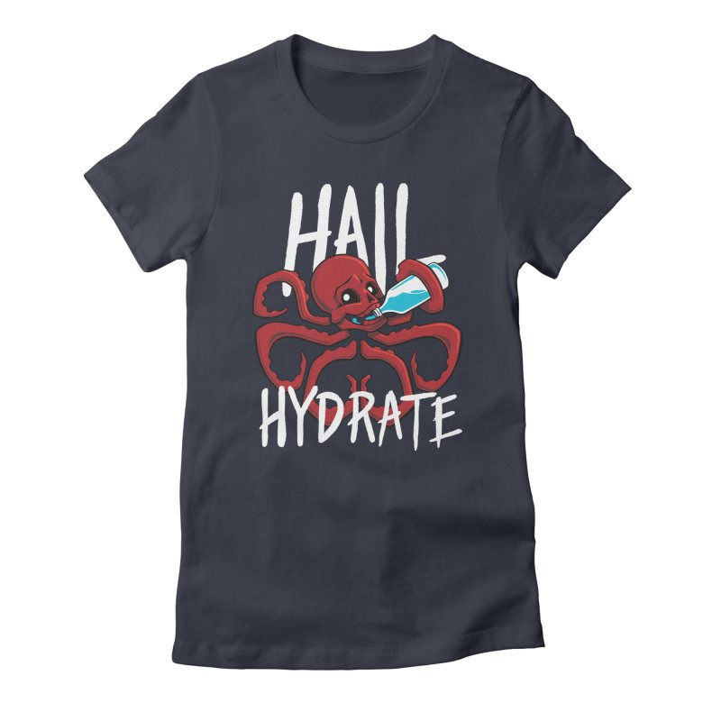 Hail Hydrate Women's Fitted T-Shirt by Gyledesigns' Artist Shop