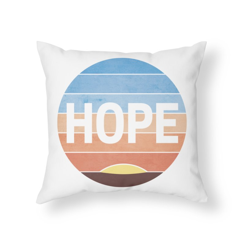 Hope Home Throw Pillow by Gyledesigns' Artist Shop