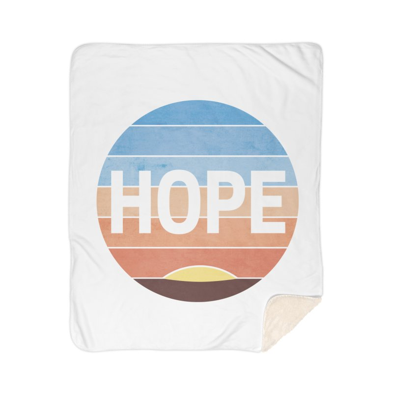 Hope Home Sherpa Blanket Blanket by Gyledesigns' Artist Shop