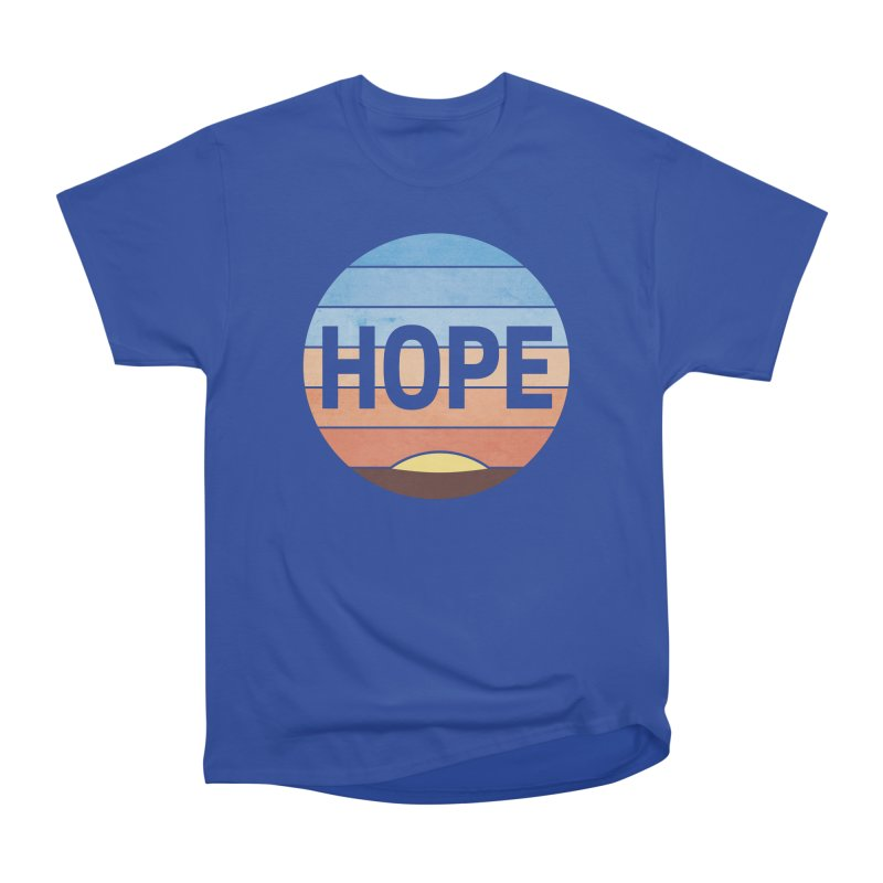 Hope Women's Heavyweight Unisex T-Shirt by Gyledesigns' Artist Shop