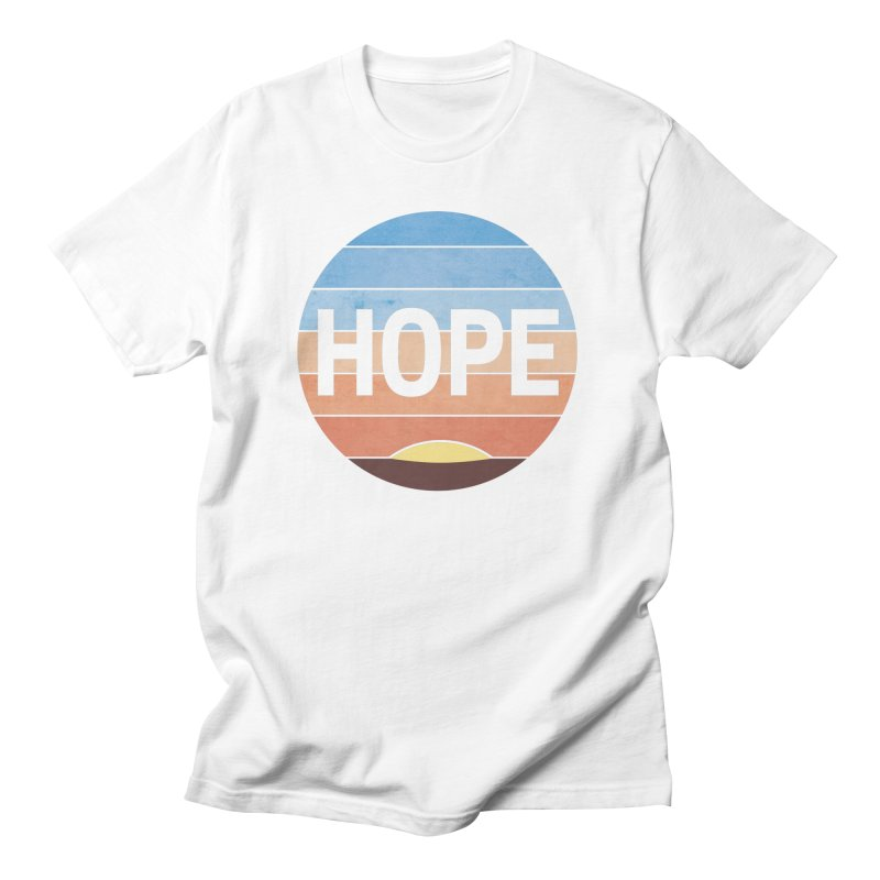 Hope Women's Regular Unisex T-Shirt by Gyledesigns' Artist Shop