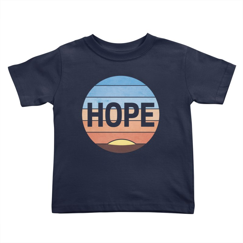 Hope Kids Toddler T-Shirt by Gyledesigns' Artist Shop