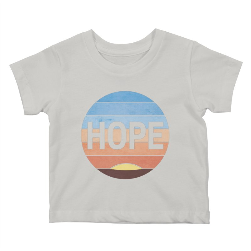 Hope Kids Baby T-Shirt by Gyledesigns' Artist Shop