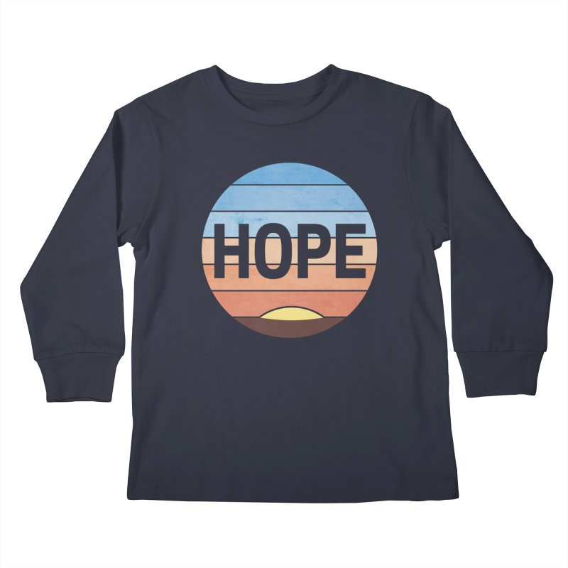 Hope Kids Longsleeve T-Shirt by Gyledesigns' Artist Shop