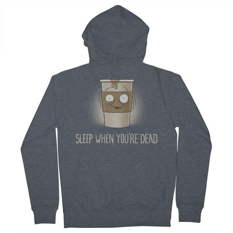 Sleep When You're Dead Men's Zip-Up Hoody by Gyledesigns' Artist Shop