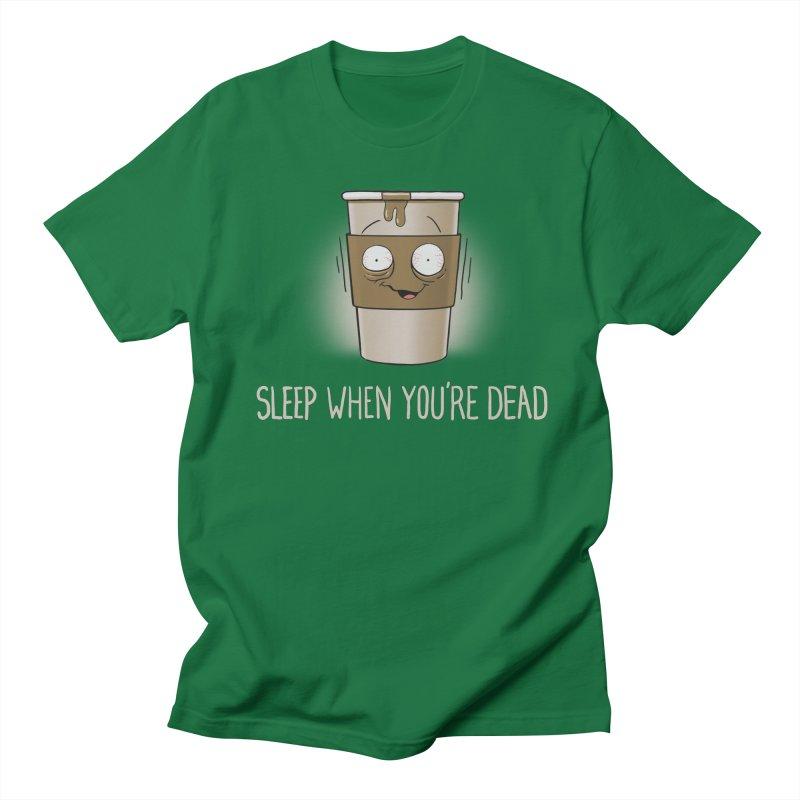 Sleep When You're Dead Men's T-Shirt by Gyledesigns' Artist Shop