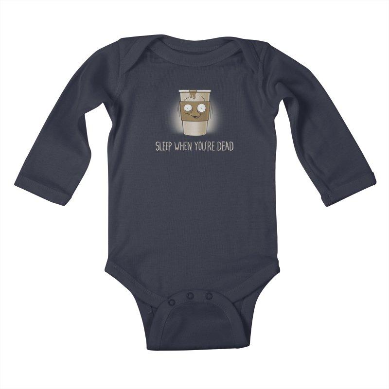 Sleep When You're Dead Kids Baby Longsleeve Bodysuit by Gyledesigns' Artist Shop