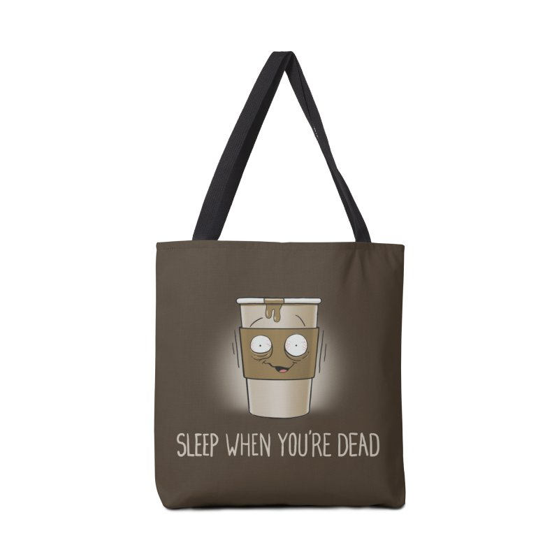 Sleep When You're Dead Accessories Bag by Gyledesigns' Artist Shop