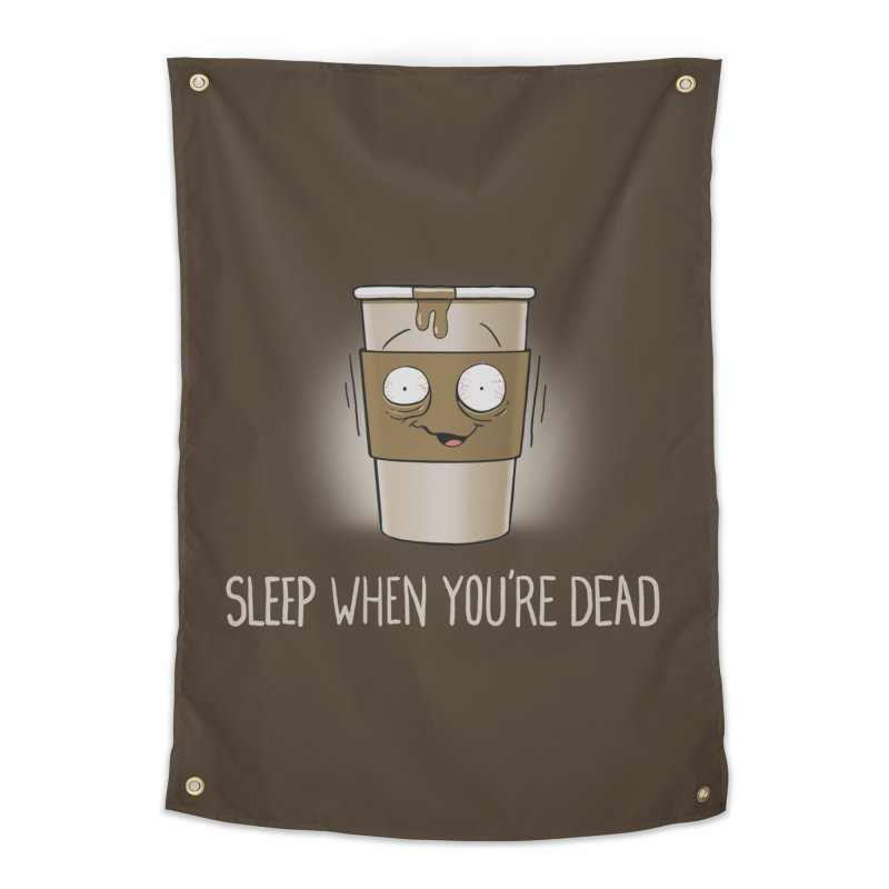 Sleep When You're Dead Home Tapestry by Gyledesigns' Artist Shop