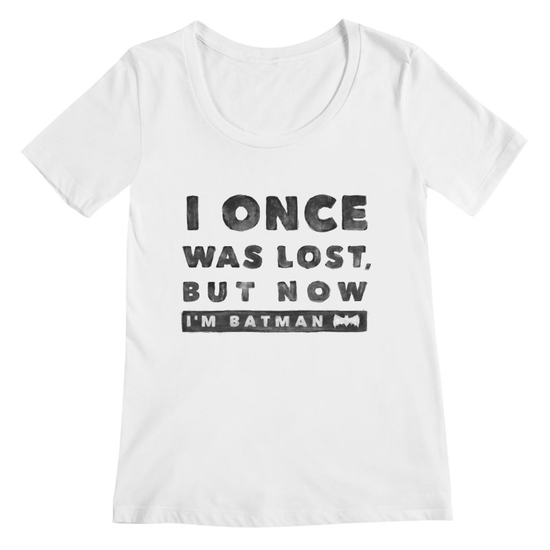 I once was lost... Women's Regular Scoop Neck by His Artwork's Shop