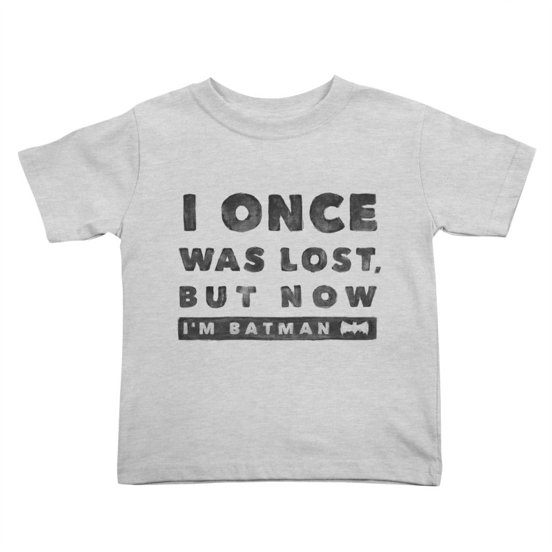 I once was lost... Kids Toddler T-Shirt by His Artwork's Shop