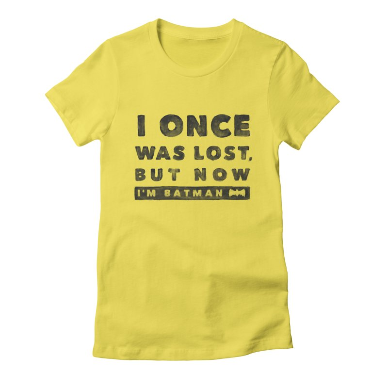 I once was lost... Women's T-Shirt by His Artwork's Shop