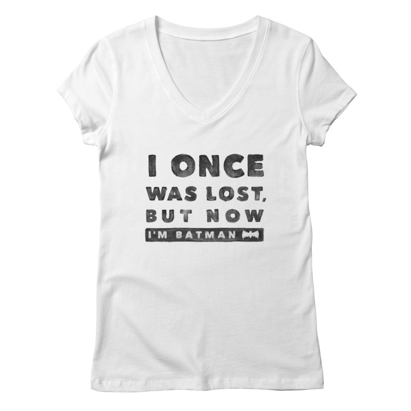 I once was lost... Women's V-Neck by His Artwork's Shop