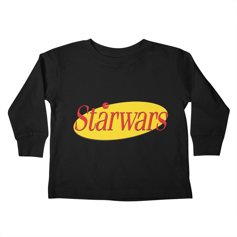 What's the deal with starwars? Kids Toddler Longsleeve T-Shirt by His Artwork's Shop