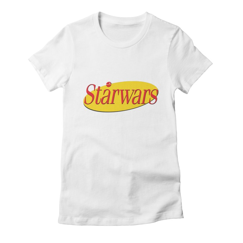 What's the deal with starwars? Women's Fitted T-Shirt by His Artwork's Shop
