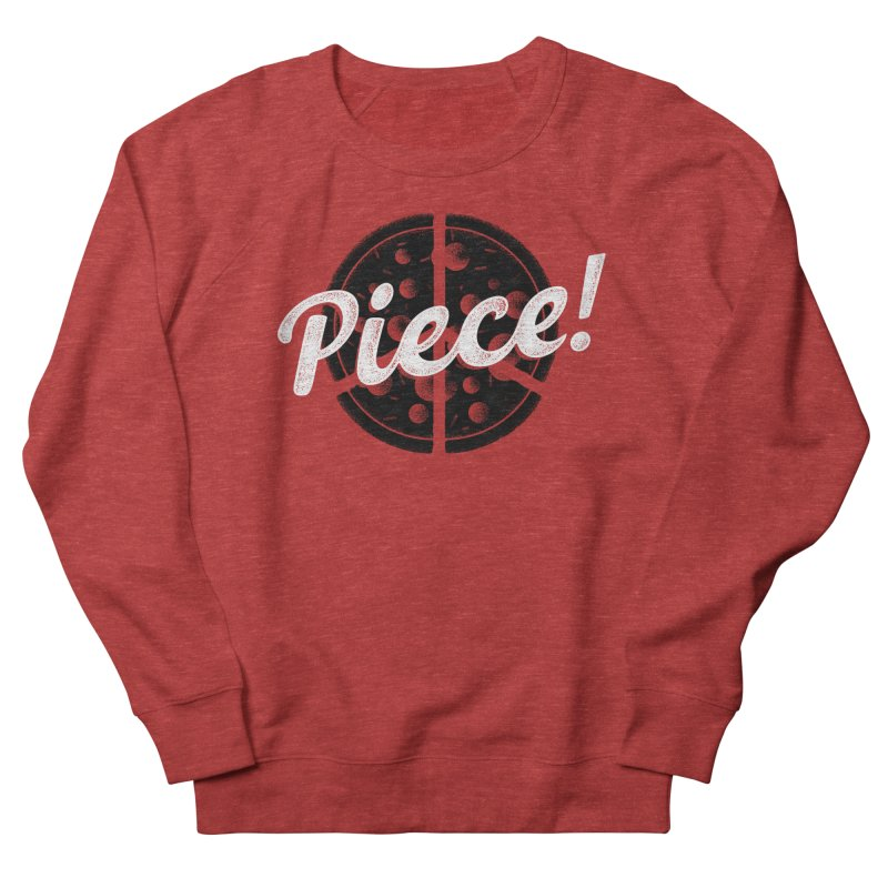 Piece for All Women's Sweatshirt by His Artwork's Shop
