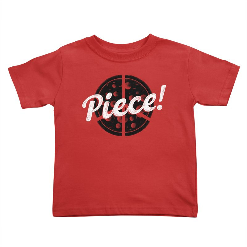 Piece for All Kids Toddler T-Shirt by His Artwork's Shop