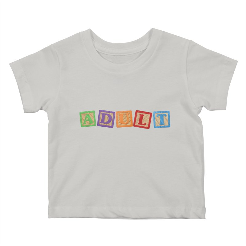 I is adult Kids Baby T-Shirt by His Artwork's Shop