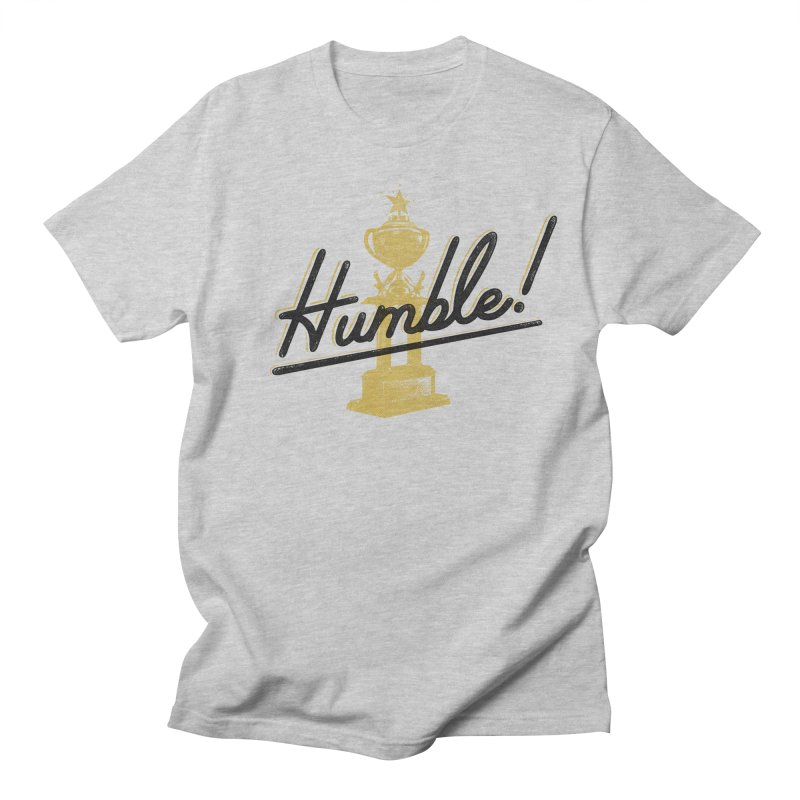 I'm so Humble Men's T-Shirt by His Artwork's Shop