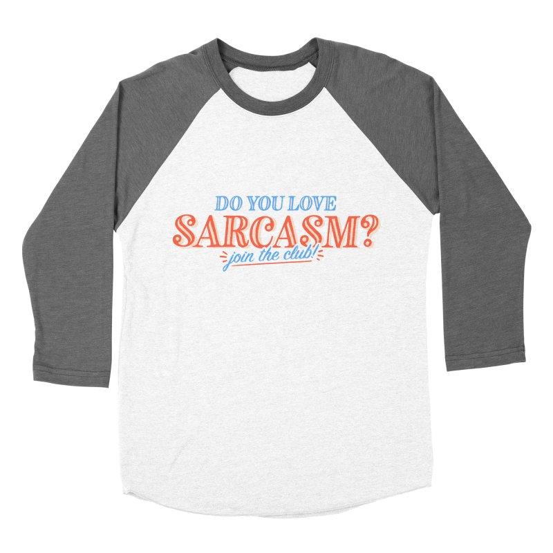 sarcasm club Men's Baseball Triblend Longsleeve T-Shirt by His Artwork's Shop