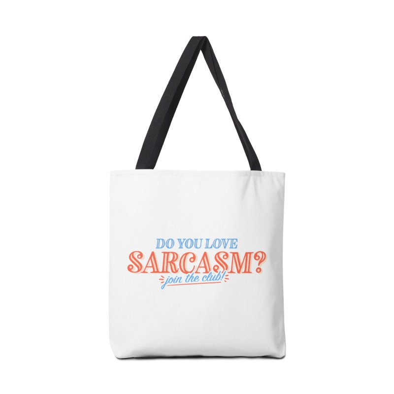 sarcasm club Accessories Tote Bag Bag by His Artwork's Shop