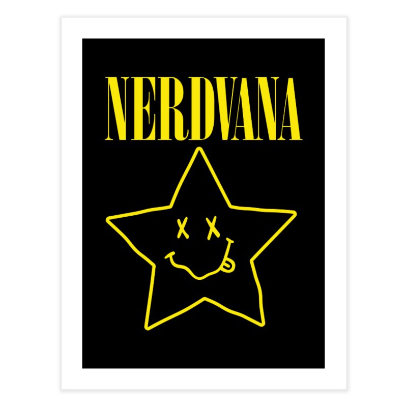 NERDVANA Home Fine Art Print by His Artwork's Shop