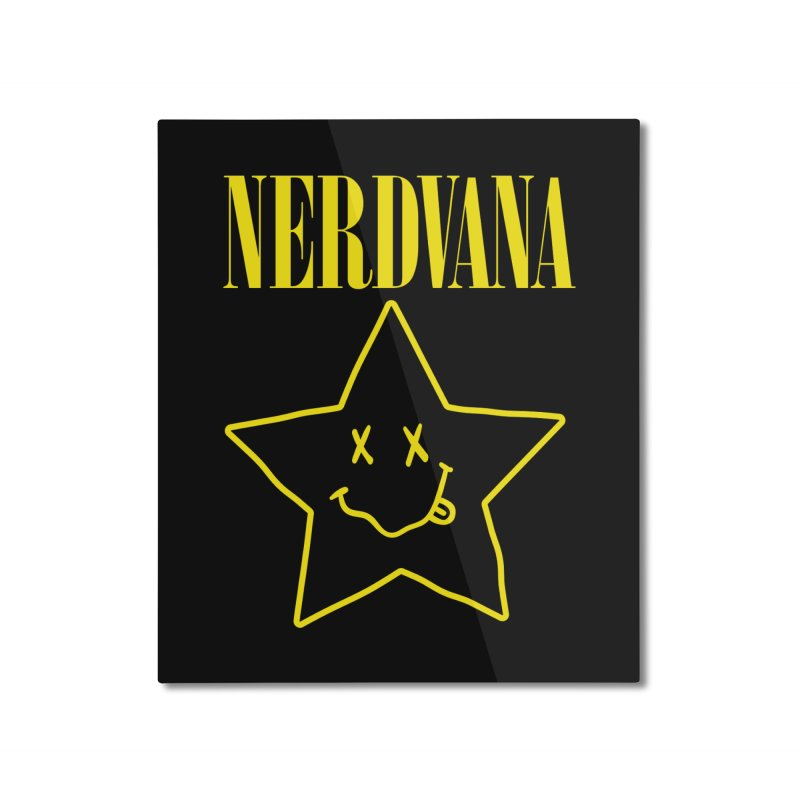 NERDVANA Home Mounted Aluminum Print by His Artwork's Shop