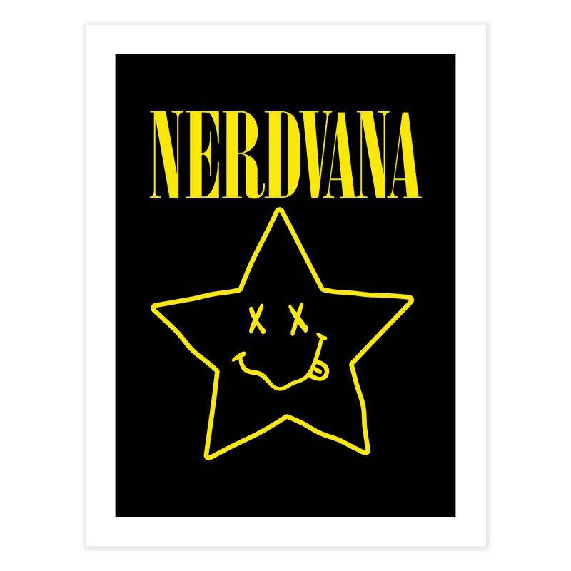 NERDVANA Home Fine Art Print by His Artwork's Shop