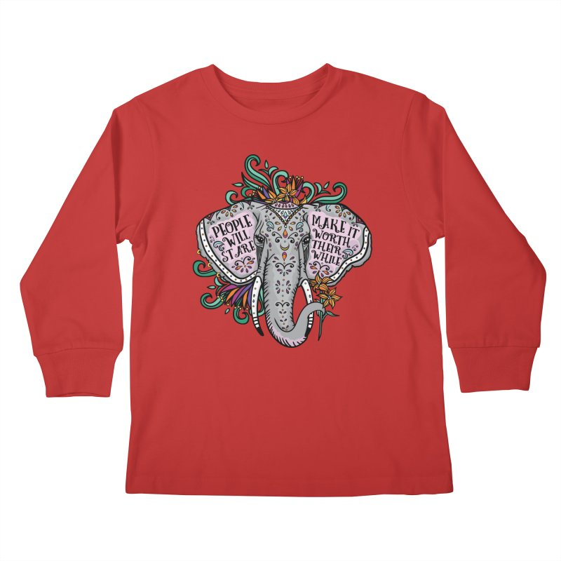 People Will Stare Kids Longsleeve T-Shirt by Haciendo Designs's Artist Shop