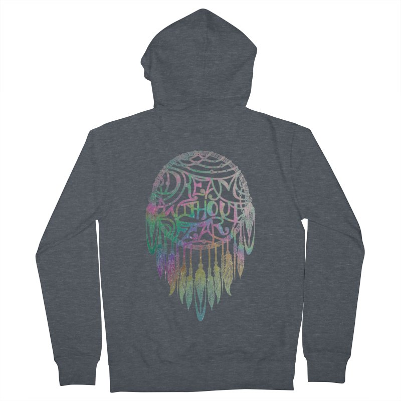 Dream Without Fear Women's Zip-Up Hoody by Haciendo Designs's Artist Shop