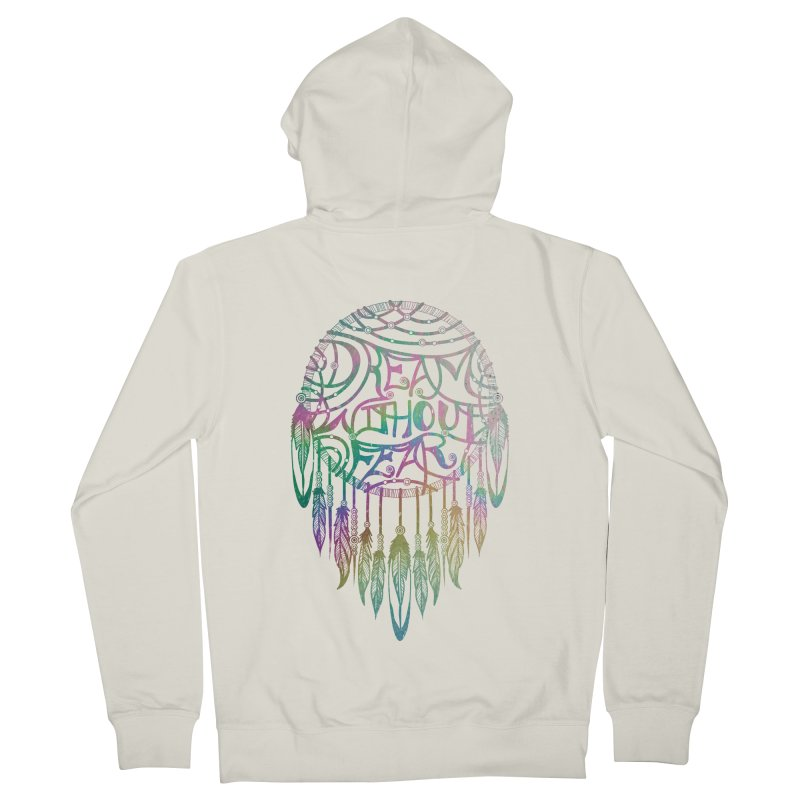 Dream Without Fear Women's French Terry Zip-Up Hoody by Haciendo Designs's Artist Shop