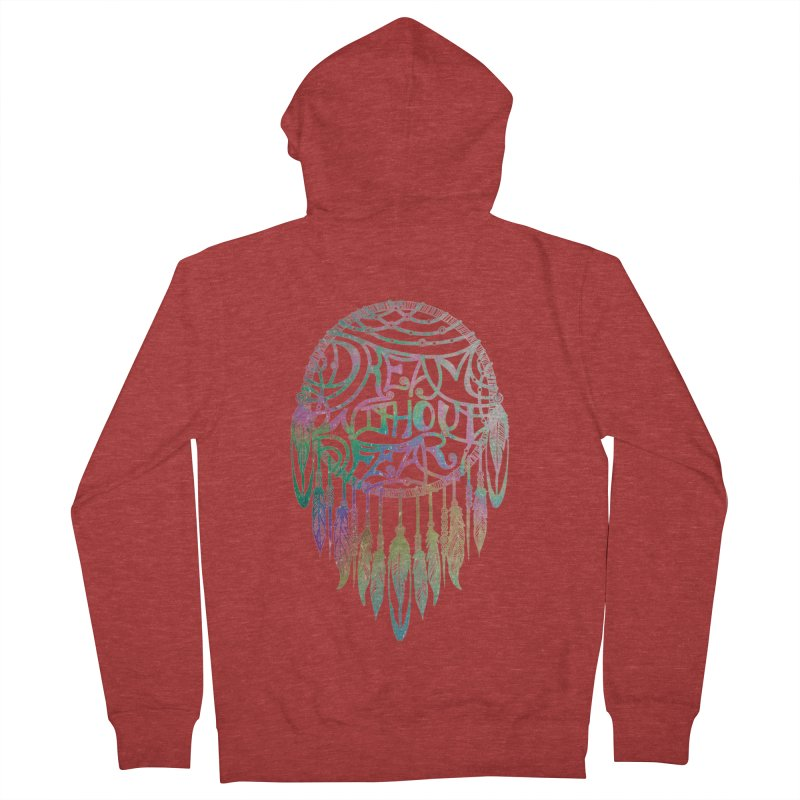 Dream Without Fear Men's French Terry Zip-Up Hoody by Haciendo Designs's Artist Shop