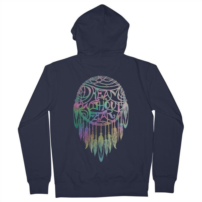 Dream Without Fear Men's Zip-Up Hoody by Haciendo Designs's Artist Shop