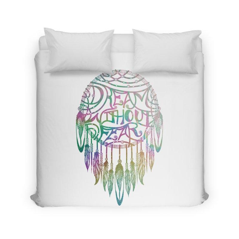Dream Without Fear Home Duvet by Haciendo Designs's Artist Shop