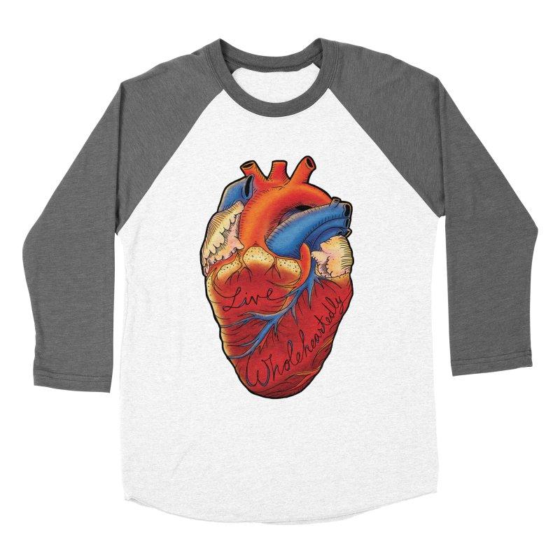 Live Wholeheartedly Women's Longsleeve T-Shirt by Haciendo Designs's Artist Shop