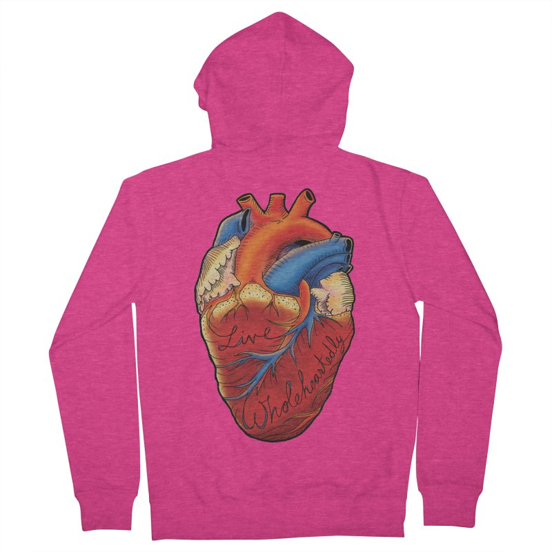 Live Wholeheartedly Women's Zip-Up Hoody by Haciendo Designs's Artist Shop