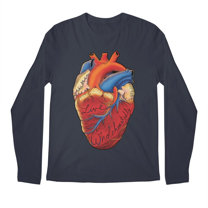 Live Wholeheartedly Men's Regular Longsleeve T-Shirt by Haciendo Designs's Artist Shop