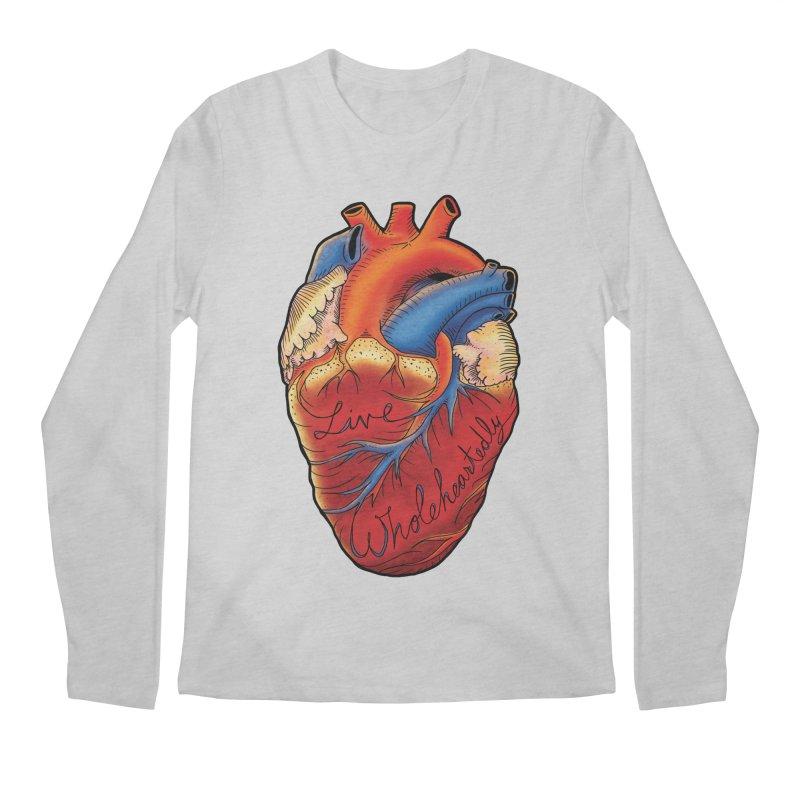 Live Wholeheartedly Men's Regular Longsleeve T-Shirt by Haciendo Designs's Artist Shop