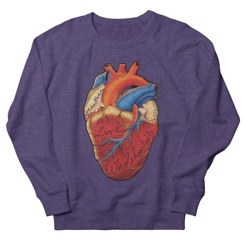 Live Wholeheartedly Women's French Terry Sweatshirt by Haciendo Designs's Artist Shop