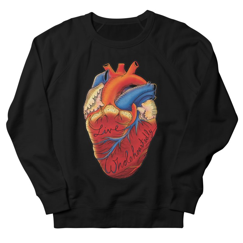 Live Wholeheartedly Men's French Terry Sweatshirt by Haciendo Designs's Artist Shop
