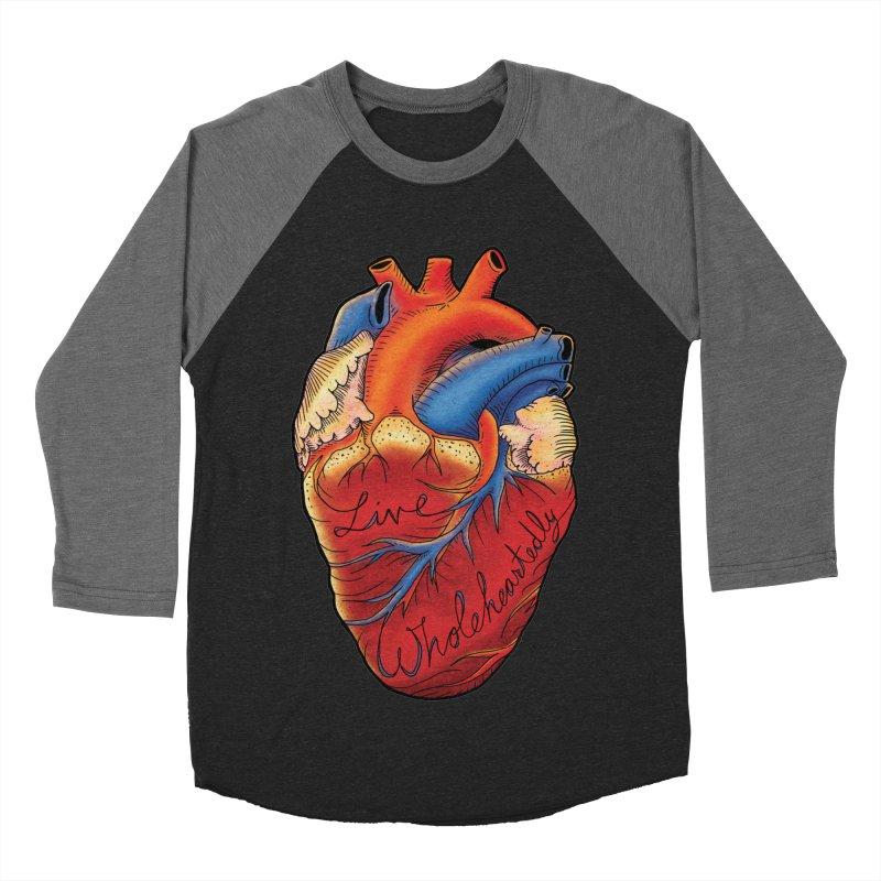 Live Wholeheartedly Women's Baseball Triblend Longsleeve T-Shirt by Haciendo Designs's Artist Shop