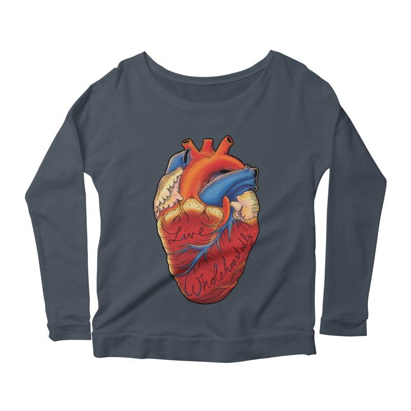Live Wholeheartedly Women's Scoop Neck Longsleeve T-Shirt by Haciendo Designs's Artist Shop