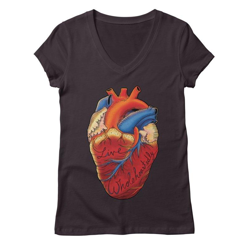 Live Wholeheartedly Women's V-Neck by Haciendo Designs's Artist Shop