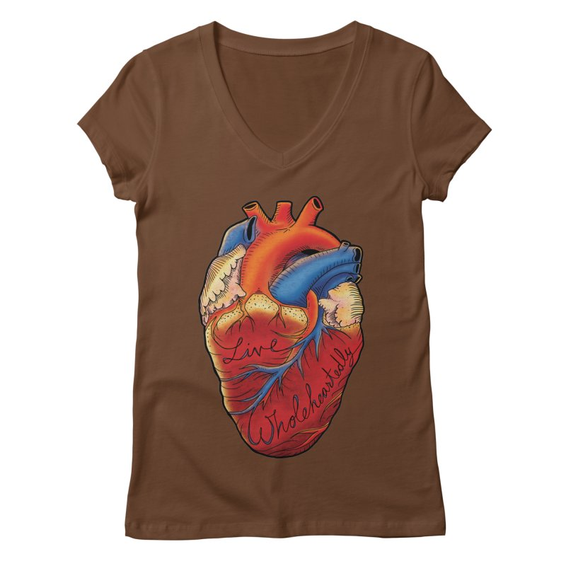 Live Wholeheartedly Women's V-Neck by Haciendo Designs's Artist Shop