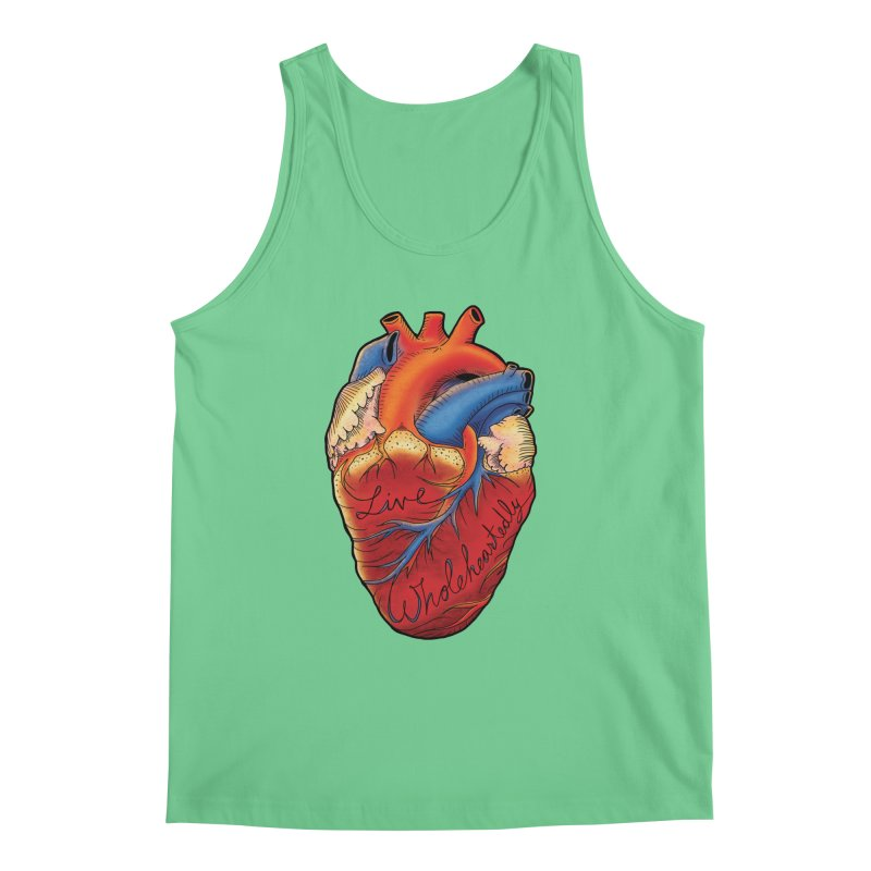 Live Wholeheartedly Men's Tank by Haciendo Designs's Artist Shop