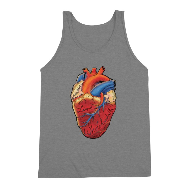 Live Wholeheartedly Men's Triblend Tank by Haciendo Designs's Artist Shop