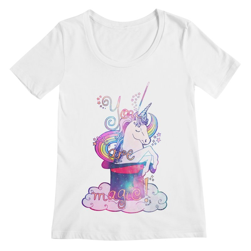 You Are Magic! Women's Regular Scoop Neck by Haciendo Designs's Artist Shop