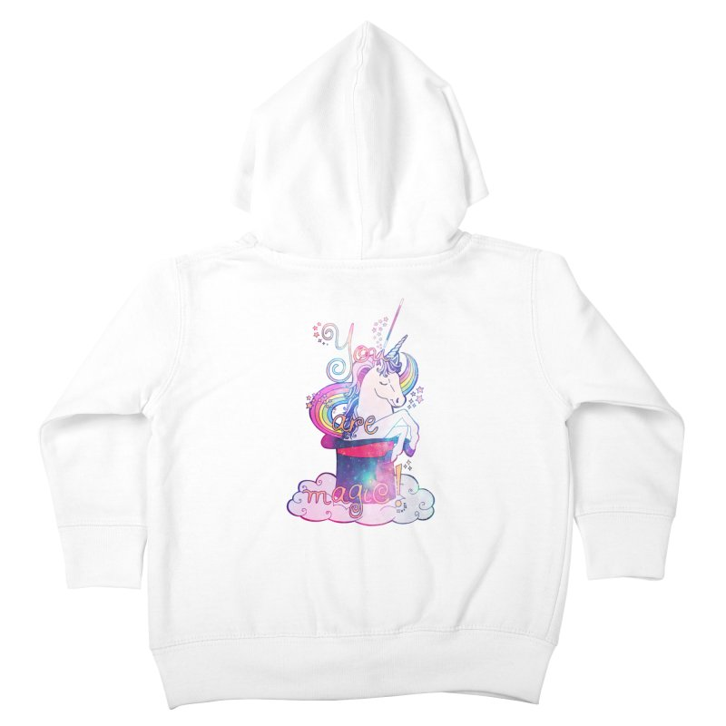 You Are Magic! Kids Toddler Zip-Up Hoody by Haciendo Designs's Artist Shop