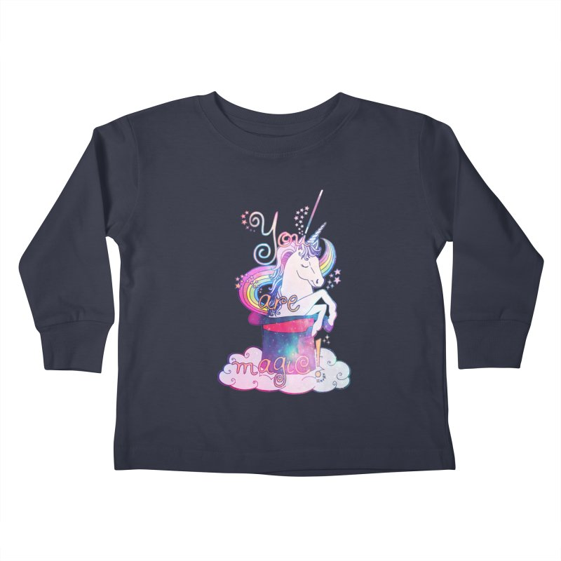 You Are Magic! Kids Toddler Longsleeve T-Shirt by Haciendo Designs's Artist Shop